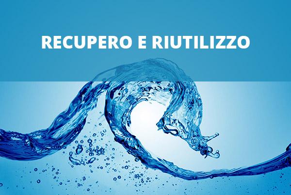 Recupero e riutilizzo acque